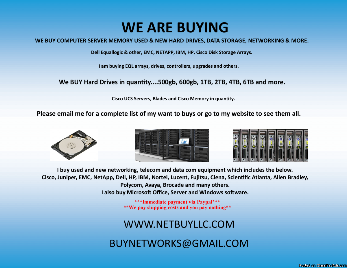 Photo WE ARE BUYING - We BUY from all over the USA, Canada and most of the world.  WE BUY USED & NEW CISCO, EMC, NETAPP, INTEL, BROCADE, JUNIPER, CIENA, CALIX, SCIENTIFIC ATLANTA, ALLEN BRADLEY, NORTEL, IBM, HP, ALCATEL, AVAYA, POLYCOM, FUJITSU, DELL, INFINERA