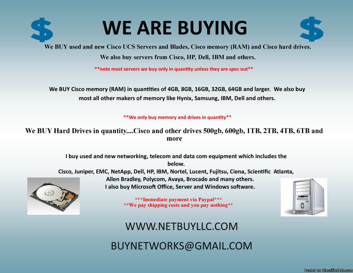 Photo WANTED TO BUY WE BUY USED & NEW CISCO, EMC, NETAPP, INTEL, BROCADE, JUNIPER, CIENA, CALIX, SCIENTIFIC ATLANTA, ALLEN BRADLEY, NORTEL, IBM, HP, ALCATEL, AVAYA, POLYCOM, FUJITSU, DELL, INFINERA & LOTS MORE! WE BUY COMPUTER SERVERS, NETWORKING, MEMORY, DRIVE